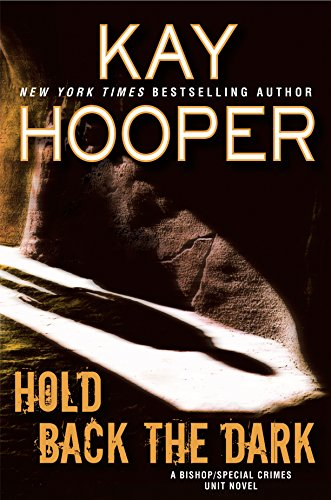 Hold Back the Dark (A Bishop/SCU Novel) by Kay Hooper