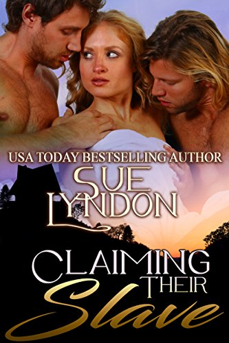 Claiming Their Slave (Barbarian Mates, Book 3) by Sue Lyndon