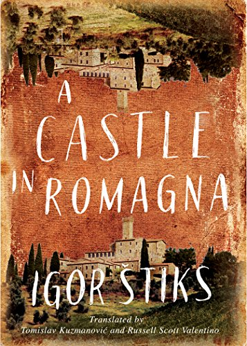 A Castle in Romagna by Igor Štiks
