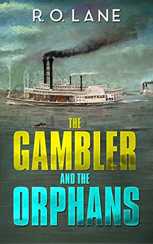 The Gambler and The Orphans by R. O. Lane