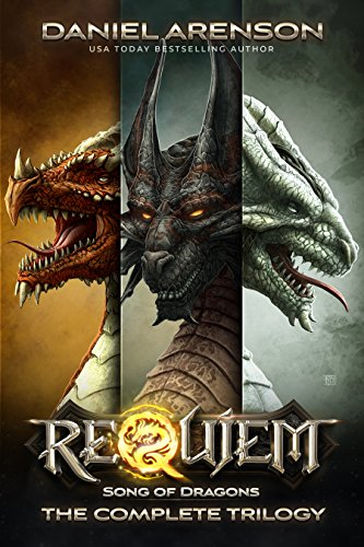 Song of Dragons: The Complete Trilogy by Daniel Arenson