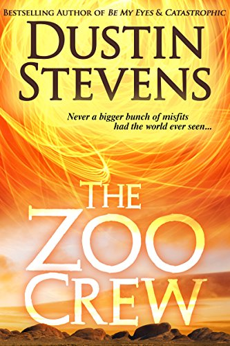 The Zoo Crew - A Thriller (Zoo Crew series Book 1) by Dustin Stevens