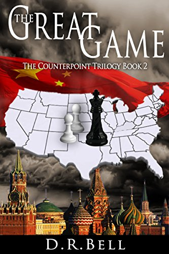 The Great Game (The Counterpoint Trilogy Book 2) by D.R. Bell