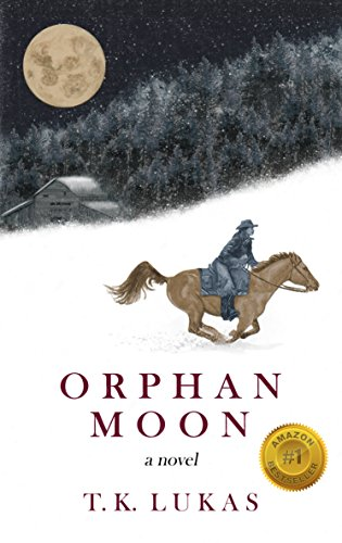 Orphan Moon by T. K. Lukas