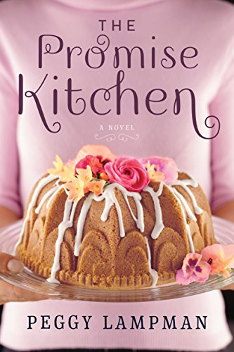 The Promise Kitchen: A Novel by Peggy Lampman