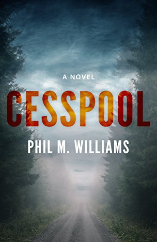 Cesspool by Phil M. Williams