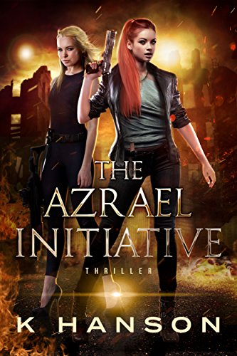 The Azrael Initiative by K Hanson