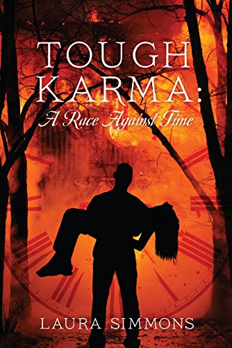 Tough Karma: A Race Against Time by Laura Simmons