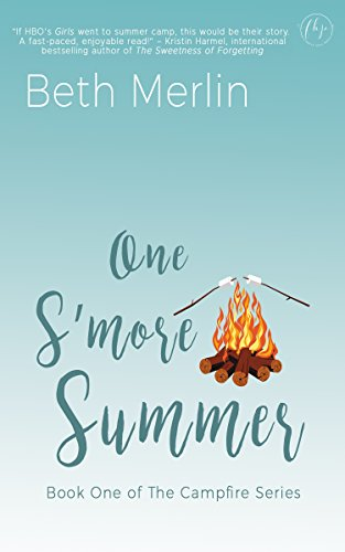 One S'more Summer (The Campfire Series Book 1) by Beth Merlin
