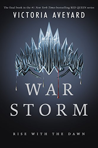 War Storm (Red Queen) by Victoria Aveyard