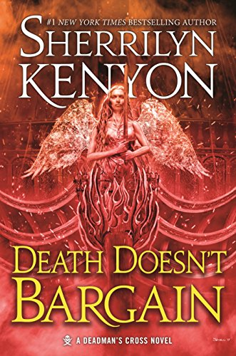 Death Doesn't Bargain: A Deadman's Cross Novel by Sherrilyn Kenyon