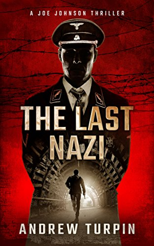 The Last Nazi by Andrew Turpin