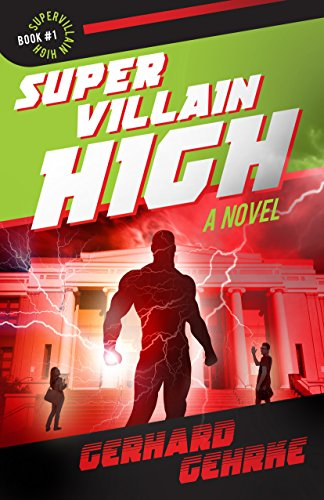 Supervillain High by Gerhard Gehrke