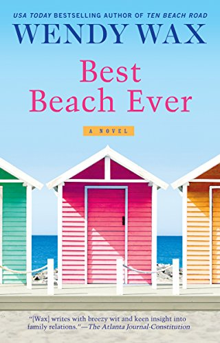 Best Beach Ever (Ten Beach Road Series) by Wendy Wax