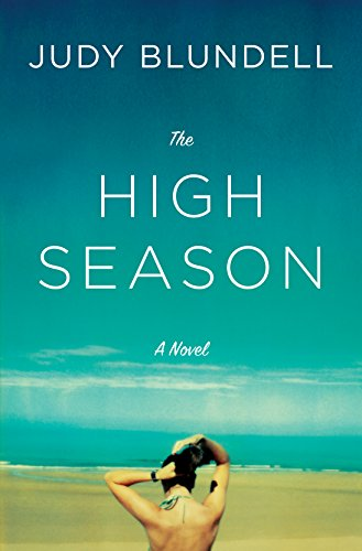 The High Season: A Novel by Judy Blundell