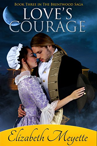 Love's Courage by Elizabeth Meyette