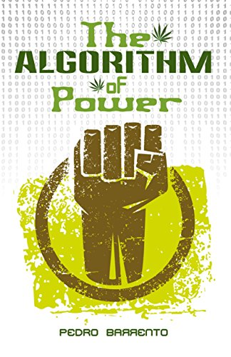 The Algorithm of Power by Pedro Barrento