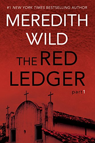 The Red Ledger: 1 by Meredith Wild