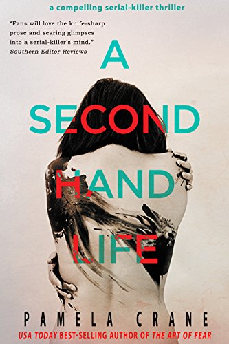 A Secondhand Life (The Killer Thriller Series Book 1) by Pamela Crane
