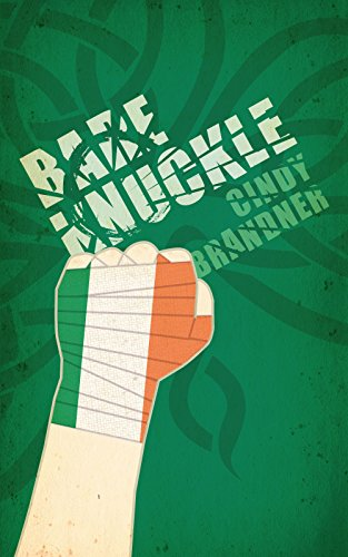 Bare Knuckle by Cindy Brandner
