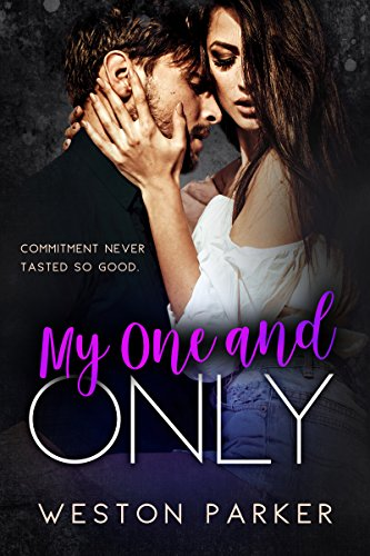 My One and Only by Weston Parker