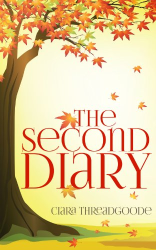 The Second Diary by Ciara Threadgoode