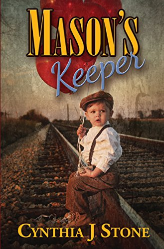 Mason's Keeper by Cynthia J Stone