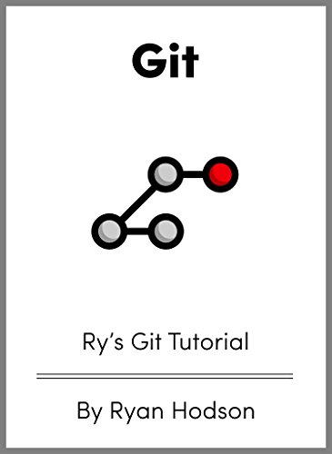 Ry's Git Tutorial by Ryan Hodson
