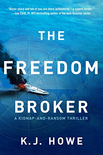 The Freedom Broker by K.J. Howe