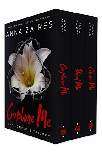 Capture Me: The Complete Trilogy by Anna Zaires