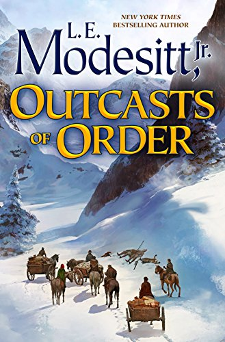 Outcasts of Order (Saga of Recluce) by L. E. Modesitt Jr.