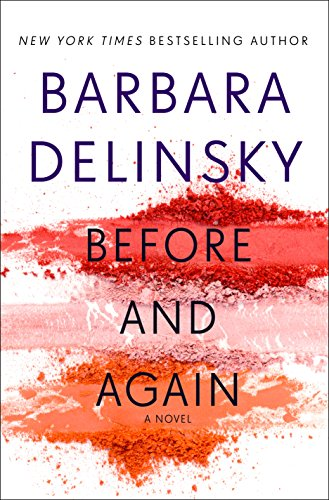 Before and Again: A Novel by Barbara Delinsky