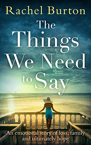 The Things We Need to Say by Rachel Burton