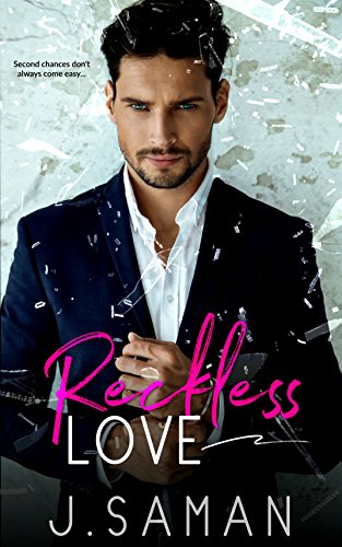 Reckless Love by J. Saman