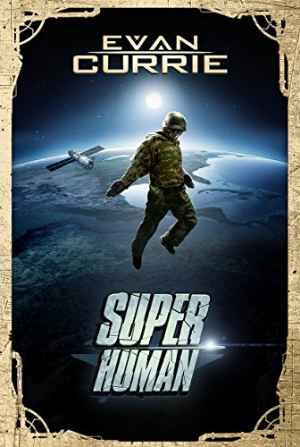 Superhuman by Evan Currie