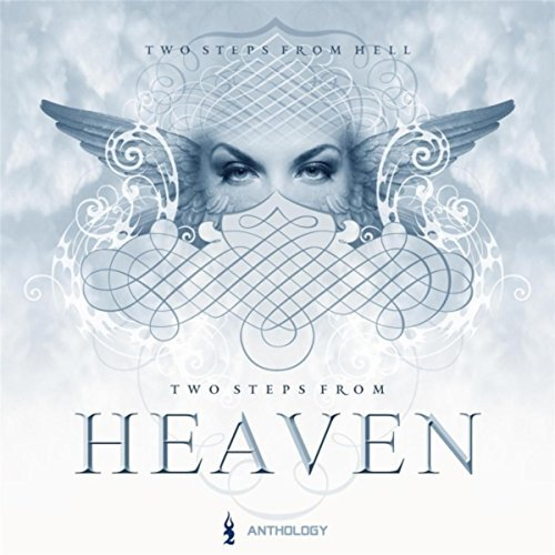 Heaven Anthology by Two Steps From Hell