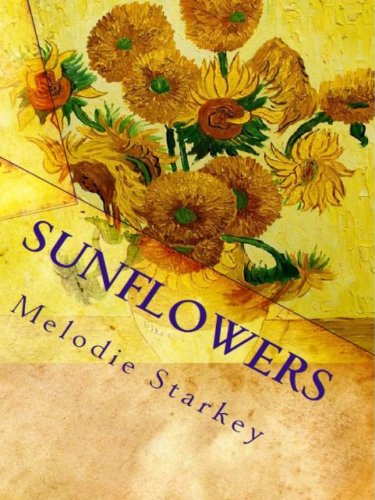 Sunflowers by Melodie Starkey