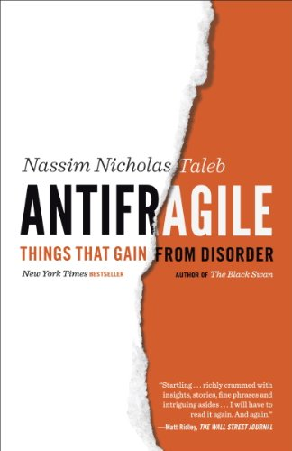 Antifragile: Things That Gain from Disorder (Incerto) by Nassim Nicholas Taleb