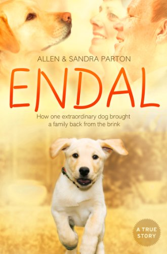 Endal: How one extraordinary dog brought a family back from the brink by Allen Parton