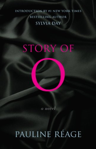 Story of O: A Novel by Pauline Reage