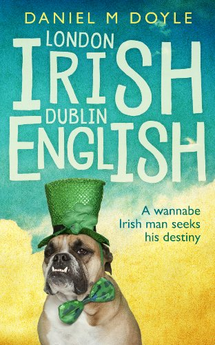 London Irish Dublin English by Daniel M Doyle