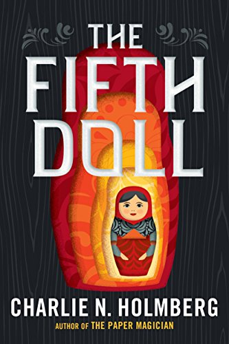 The Fifth Doll by Charlie N. Holmberg