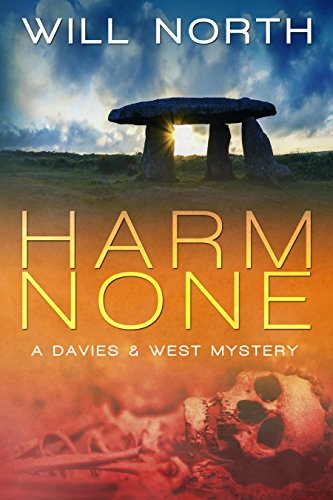 Harm None (A Davies & West Mystery Book 1) by Will North