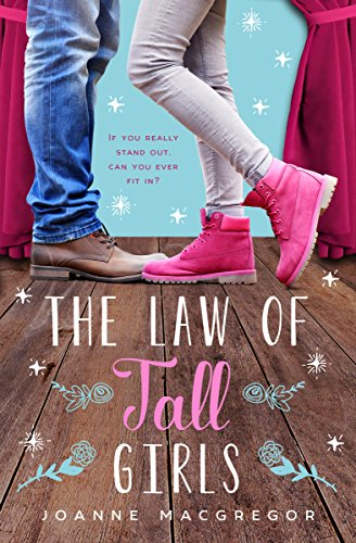 The Law of Tall Girls by Joanne Macgregor