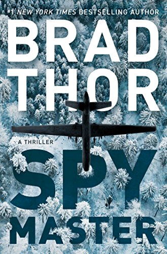 Spymaster: A Thriller (The Scot Harvath Series Book 18) by Brad Thor