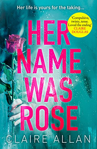 Her Name Was Rose by Claire Allan