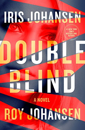 Double Blind: A Novel (Kendra Michaels) by Iris Johansen