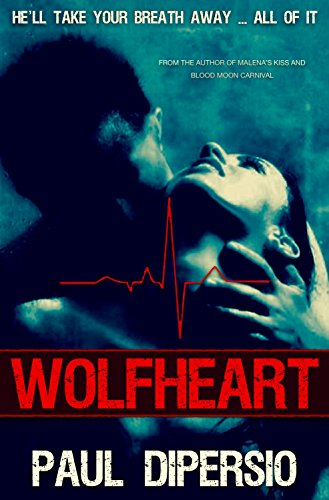 Wolfheart by Paul DiPersio
