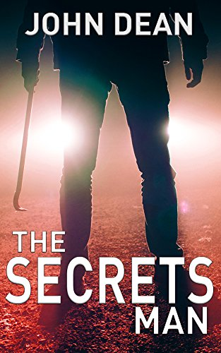 THE SECRETS MAN by John Dean