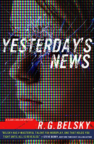 Yesterday's News (Clare Carlson Mystery) by R. G. Belsky